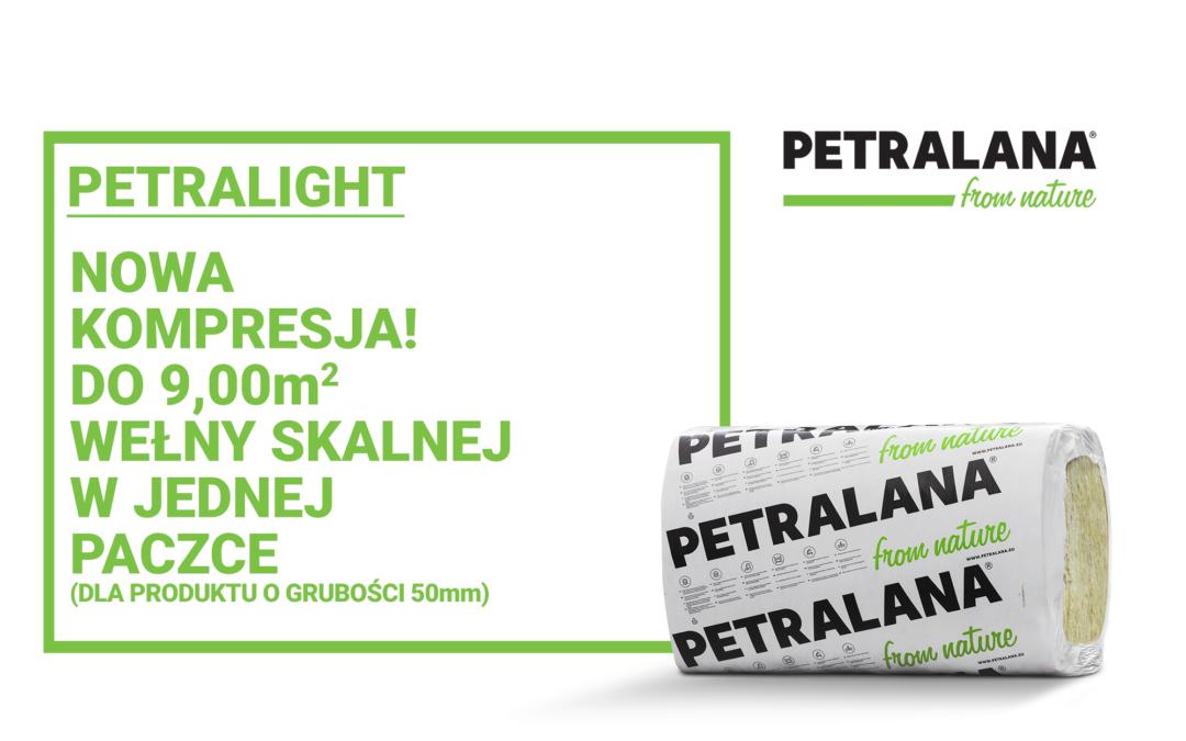 PETRALANA – Nowa kompresja WEŁNY SKALNEJ PETRALIGHT – aż do 50%!